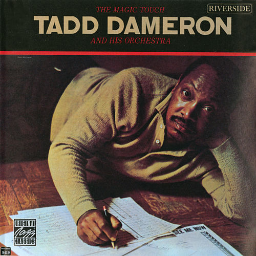 Play & Download The Magic Touch by Tadd Dameron | Napster
