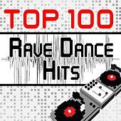 Play & Download Top 100 Rave Dance Hits Featuring the Best of Dubstep, Electro, Techno, Trance, Hard Style, Goa, Psy, Nrg, Edm Anthems and More by Various Artists | Napster