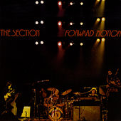 Play & Download Forward Motion by The Section | Napster