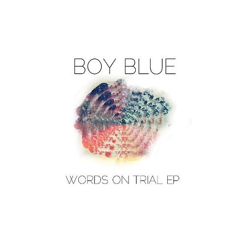 Play & Download Words on Trial by Boy Blue | Napster