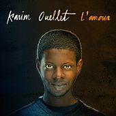 Play & Download L'amour by Karim Ouellet | Napster