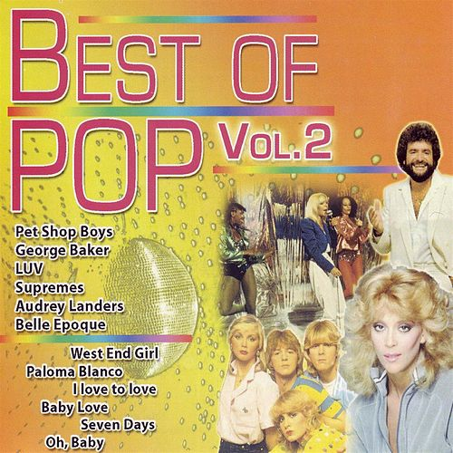 Play & Download Best of Pop Volume 2 by Various Artists | Napster