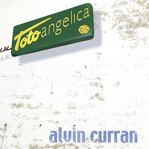Play & Download Toto Angelica (A Work Made From Selected Samples Of The Recorded History Of Angelica 1991-2001) by Alvin Curran | Napster
