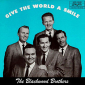 Play & Download Give The World A Smile (Remastered) by The Blackwood Brothers | Napster