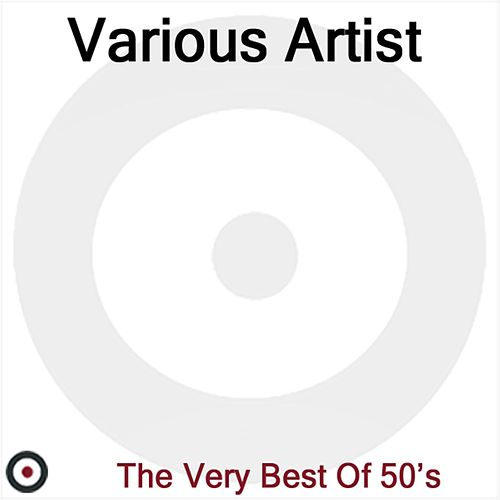Best Of 50's by Various Artists