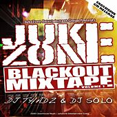 Play & Download JukeZone BlackOut MixTape, Vol. 1 by Various Artists | Napster