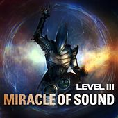 Play & Download Level 3 by Miracle Of Sound | Napster