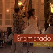 Play & Download Enamorado by Keith Colley | Napster