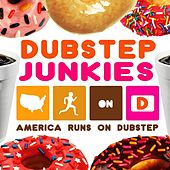Play & Download America Runs On Dubstep by Dubstep Junkies | Napster