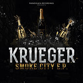 Play & Download Smoke City - EP by Krueger | Napster