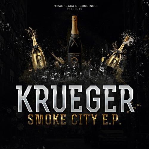 Smoke City - EP by Krueger