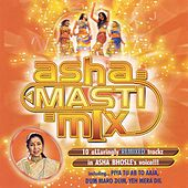 Asha Masti Mix by Various Artists