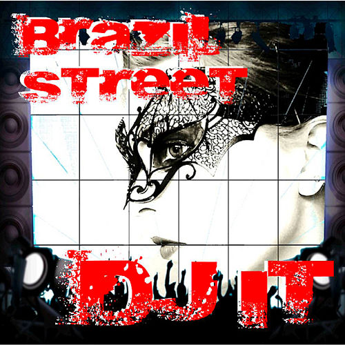 Brazil Street by DJ iT