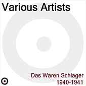 Das waren Schlager by Various Artists