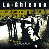 World Agazapado by La Chicana
