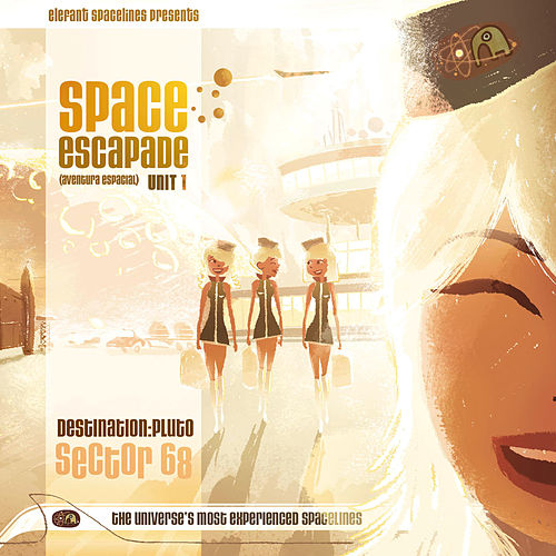 Play & Download Space Escapade - Unit 1 (Destination: Pluto Sector 68) by Various Artists | Napster