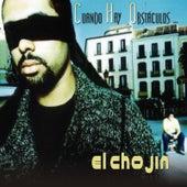 Play & Download Cuando Hay Obstaculos by El Chojin | Napster