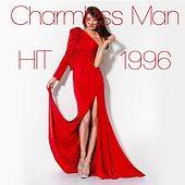 Play & Download Charmless Man (Dance Remix Hit of 1996) by Disco Fever | Napster