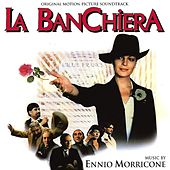 Play & Download La banchiera (Original Motion Picture Soundtrack) by Ennio Morricone | Napster