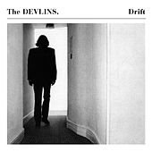 Play & Download Drift by The Devlins | Napster