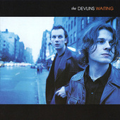Play & Download Waiting by The Devlins | Napster