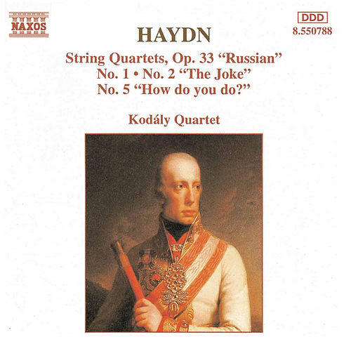 Play & Download String Quartets, Op. 33, Nos. 1, 2 and 5 by Franz Joseph Haydn | Napster
