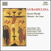 Play & Download Seven Words / Silenzio / In Croce by Sofia Gubaidulina | Napster