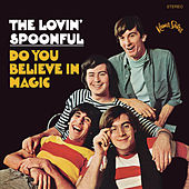 Do You Believe In Magic by The Lovin' Spoonful