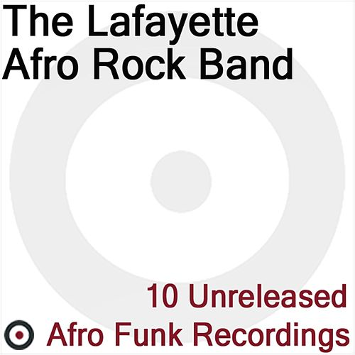 Play & Download 10 Unreleased Afro Funk Recordings by The Lafayette Afro-Rock Band | Napster