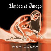Play & Download Mea Culpa by Umbra Et Imago | Napster