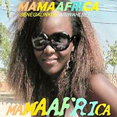 Play & Download Mama Africa / Senegalin kuu by Ari Wahlberg | Napster