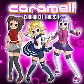 Play & Download Caramelltanzen by Caramell | Napster