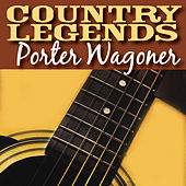Play & Download Country Legends - Porter Wagoner by Porter Wagoner | Napster