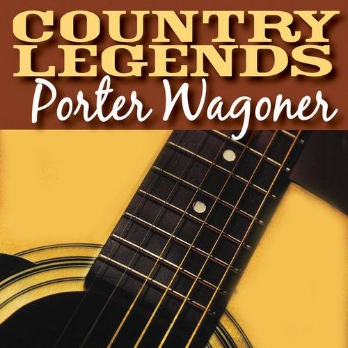 Play & Download Country Legends - Porter Wagoner by Porter Wagoner | Napster