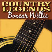 Play & Download Country Legends - Boxcar Willie by Boxcar Willie | Napster