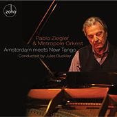 Play & Download Amsterdam Meets New Tango by Pablo Ziegler | Napster