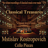 Classical Treasures: Mstislav Rostropovich - Cello Pieces by Various Artists