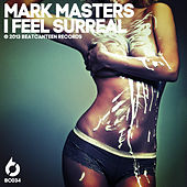 Play & Download I Feel Surreal by Mark Masters Ensemble | Napster
