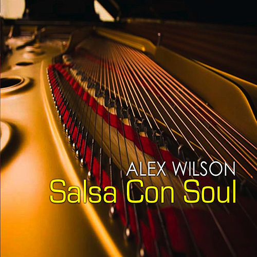 Play & Download Salsa Con Soul by Alex Wilson | Napster