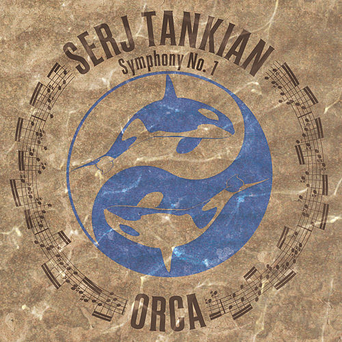 Play & Download Orca Symphony No. 1 by Serj Tankian | Napster