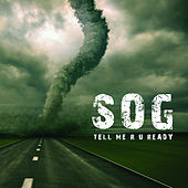 Play & Download Tell Me R U Ready by S.O.G. | Napster