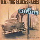 Play & Download Blue Avenue by B.B. & The Blues Shacks | Napster