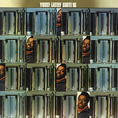 Play & Download Suite 16 by Yusef Lateef | Napster
