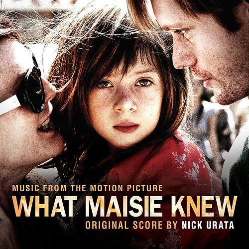 Play & Download What Maisie Knew by Various Artists | Napster