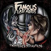 Play & Download Two-Faced Charade by Famous Last Words | Napster