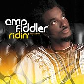 Play & Download Ridin'/Faith by Amp Fiddler | Napster