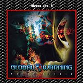 Metal Vol. 08: Global Warning-Enemy Within by Global Warning