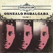 Play & Download Estrellas de Cuba: Gonzalo Rubalcaba, Vol. 2 by Gonzalo Rubalcaba | Napster