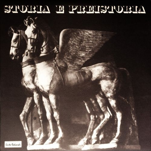 Storia e Preistoria (History and Prehistory) by Piero Umiliani