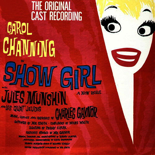 Show Girl (The Original Cast Recording) by Carol Channing